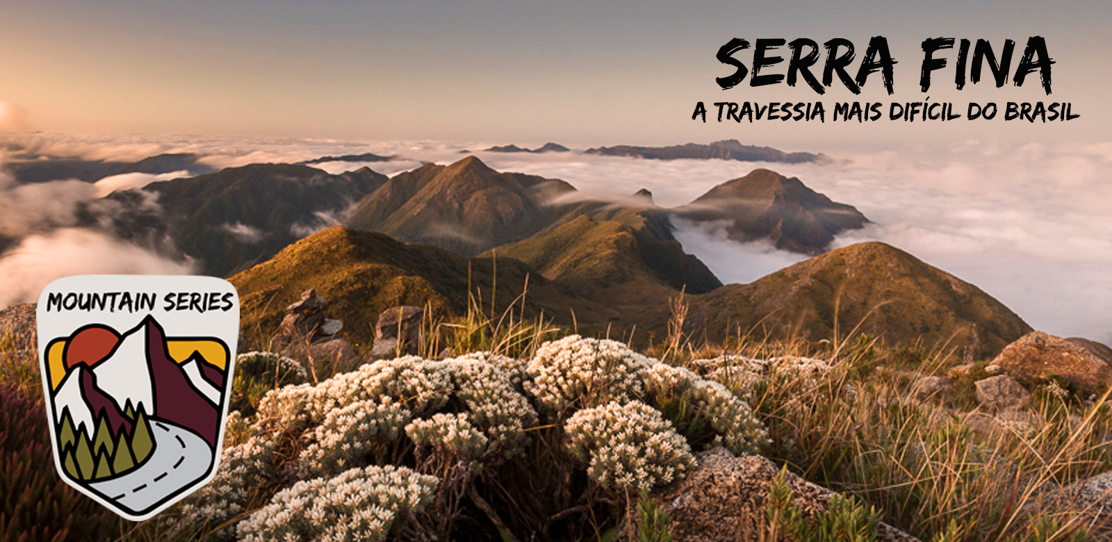 A travessia mais difícil do Brasil